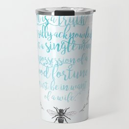 A Truth Universally Acknowledged  Travel Mug