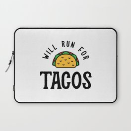 Will Run For Tacos v2 Laptop Sleeve