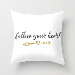 Follow Your Heart Arrow with Heart Throw Pillow