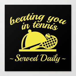 Beating You In Tennis Canvas Print