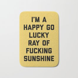 Ray Of Sunshine Funny Quote Bath Mat