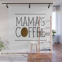 Mama's Coffee Wall Mural