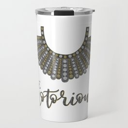 Be Notorious Travel Mug