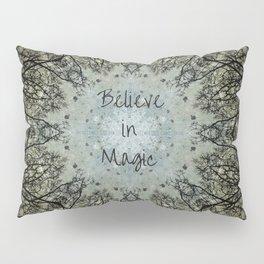 Believe in Magic Pillow Sham
