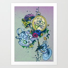 Alice in Wonderland - I'm entirely bonkers  Art Print