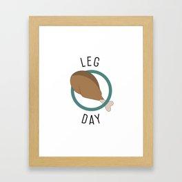Leg Day Framed Art Print