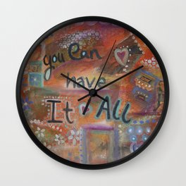 You can have it all Wall Clock