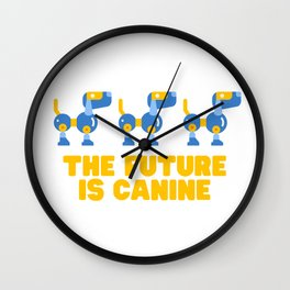The Future Is Canine Wall Clock