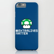 #Extra Lives Matter Slim Case iPhone 6s