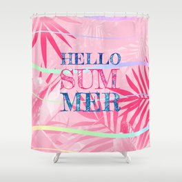 Hello Summer Typography Tropical in Pink Shower Curtain
