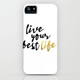 Live Your Best Life Typography iPhone Case