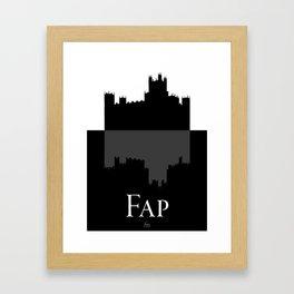 Fap (Downton Abbey) Framed Art Print