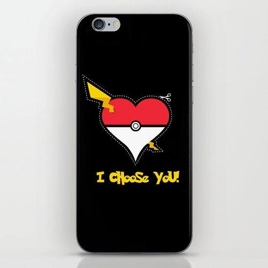 Valentine, I Choose You! iPhone & iPod Skin