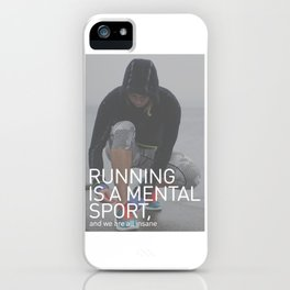 Running Is A Mental Sport iPhone Case