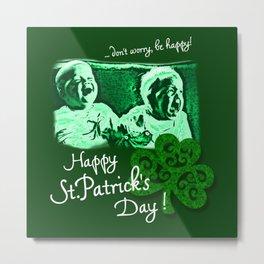 Happy St. Patrick's Day! Metal Print