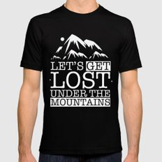 Let's get lost under the mountains Mens Fitted Tee Black MEDIUM