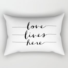 Love Lives Here black and white typography poster for home bedroom apartment room wall art decor Rectangular Pillow