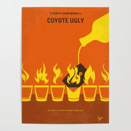 No909 My Coyote Ugly minimal movie poster Poster