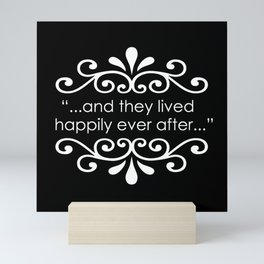 They Lived Happily Ever After Mini Art Print