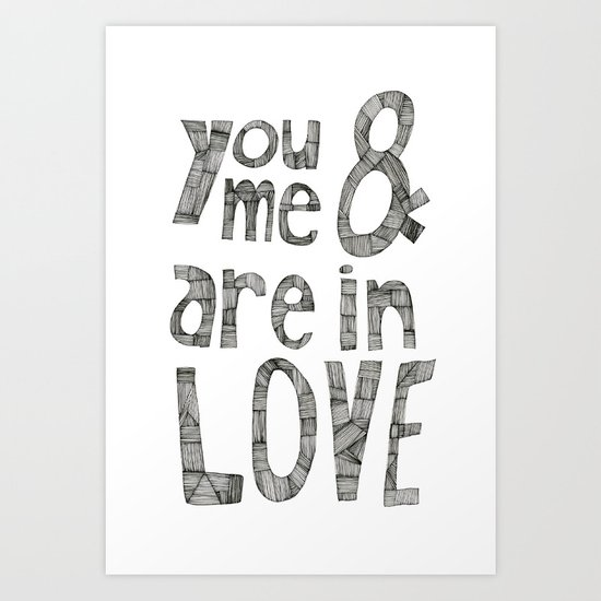 You and Me are in Love Art Print