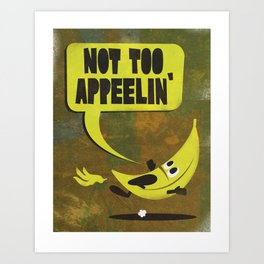 The Slippery Banana Art Print