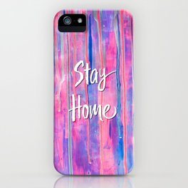 Stay Home, Stay Safe and Wash Your Hands - Pink Version iPhone Case