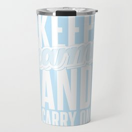 Keep Karma And Carry On Travel Mug