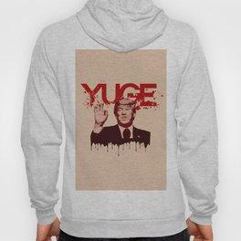 YUGE Hoody