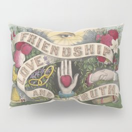 Friendship Love And Truth Vintage Sentiment Gift Pillow Sham