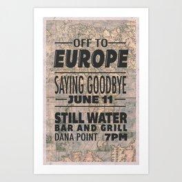 Off To Europe Art Print