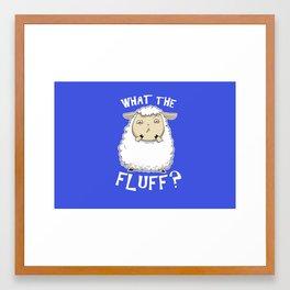 WTFluff Framed Art Print