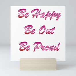 Be happy Be out Be proud WLW Lipstick Lesbian Flag T-shirt Mini Art Print