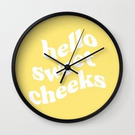 Hello Sweet Cheeks Wall Clock