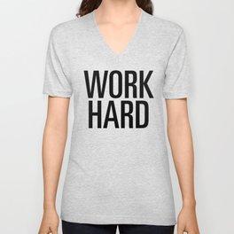 Work hard Unisex V-Neck