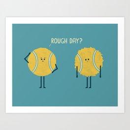 Rough Day Art Print