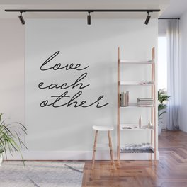 love each other Wall Mural