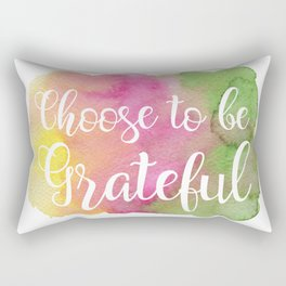 Choose to be Grateful Rectangular Pillow