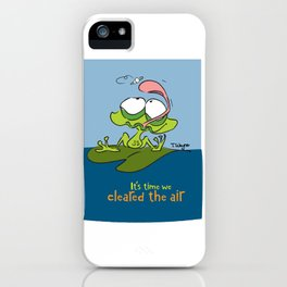 It's Time We Cleared The Air iPhone Case