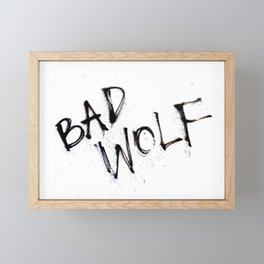 Doctor Who bad wolf Framed Mini Art Print