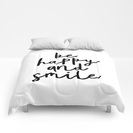 Be Happy and Smile black and white monochrome typography poster design home wall bedroom decor Comforters