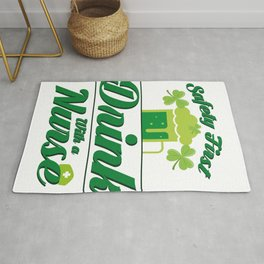 Safety First Drink With A Nurse St Patrick's Day Rug