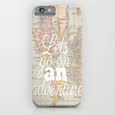 Lets Go On An Adventure  Slim Case iPhone 6s