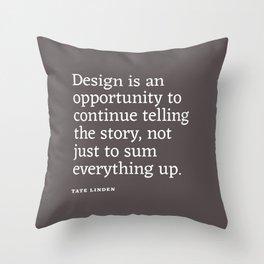 Design - Quotable Series Throw Pillow
