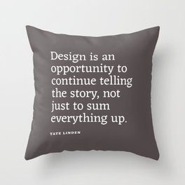Design - Quotable Series Throw Pillow
