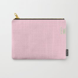 Ew (pink and green) Carry-All Pouch
