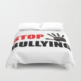 STOP BULLYING Duvet Cover