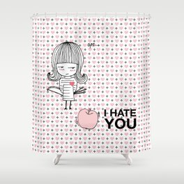 I Hate You / Guglielmo Tell Shower Curtain
