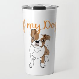 """Shirt For Certified Dog Lover """"I Wonder If My Dog Thinks About Me Too"""" T-shirt Design Paws Animal Travel Mug"""