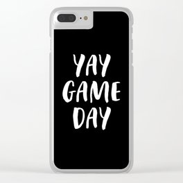 Yay Game Day Football Sports Team White Text Clear iPhone Case