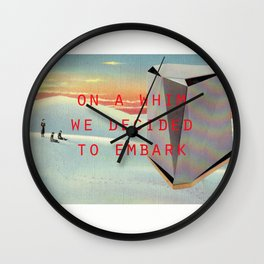 On a whim we decided to embark (Coburg Faceted Table and Sunset) Wall Clock